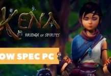 Kena: Bridge of Spirits roda em PC com baixa especificação?