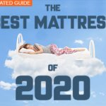 Best Mattresses of 2020 Reviewed