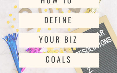 HOW TO DEFINE YOUR SMALL BUSINESS GOALS