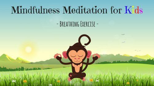 Breathing Exercise Meditation for Kids