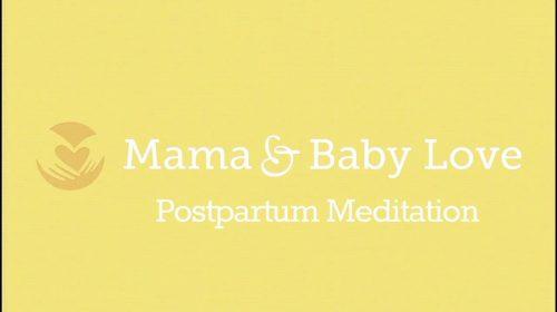 Postpartum Guided Meditation
