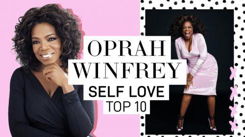 Oprah's Top 10 Tips For Self Love