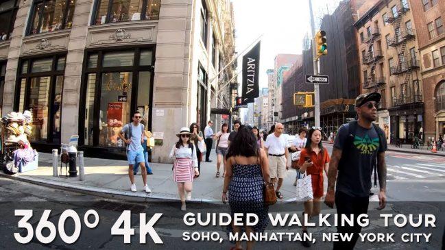A 360° Guided Walking Tour of SoHo, Manhattan, New York City