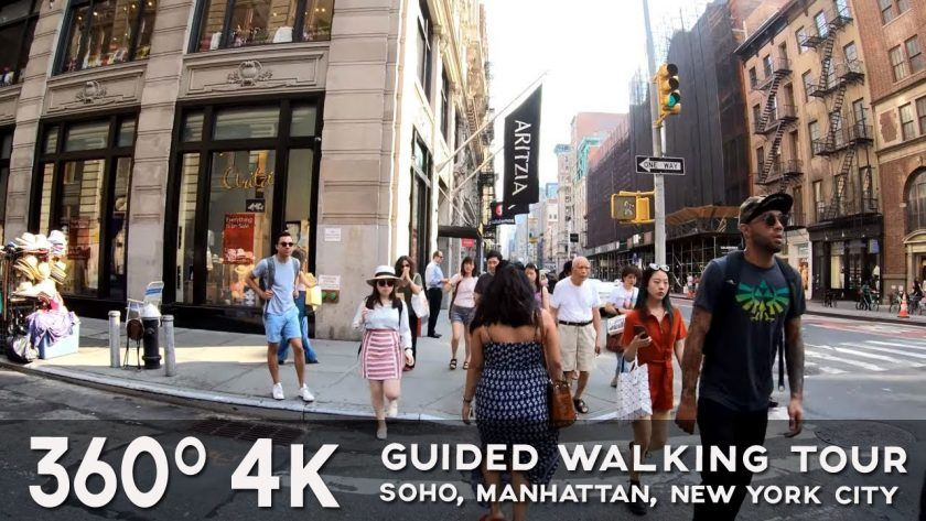 A 360° Guided Walking Tour of SoHo, Manhattan, New York City