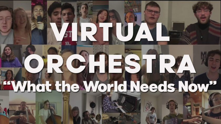 "Virtual Orchestra ""What the World Needs Now"""