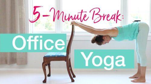 Office Yoga: Take a 5 Minute Break