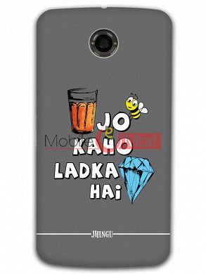 Fancy 3D Ladka Heera Hai Mobile Cover For Google Nexus 6