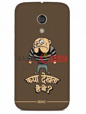 Fancy 3D Kya Dekhta Hai Mobile Cover For Motorola Moto G