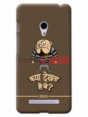 Fancy 3D Kya Dekhta Hai Mobile Cover For Asus Zenphone 5