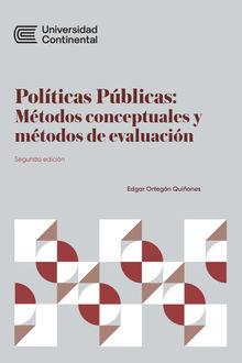 Políticas Públicas: Métodos conceptuales y métodos de evaluación