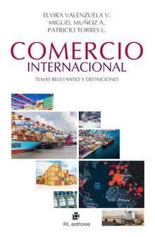Comercio internacional: temas relevantes y definiciones