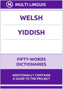 Welsh' Yiddish Fifty-Words Dictionaries