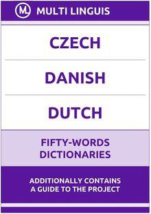 Czech' Danish' Dutch Fifty-Words Dictionaries