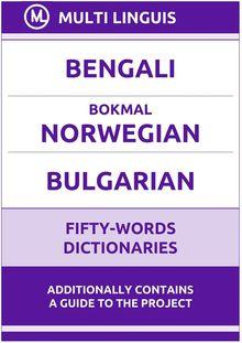 Bengali' Bokmål Norwegian' Bulgarian Fifty-Words Dictionaries