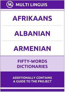 Afrikaans' Albanian' Armenian Fifty-Words Dictionaries