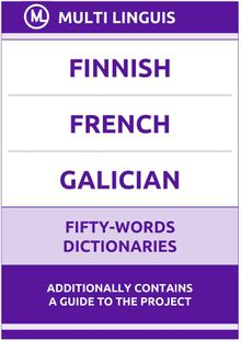 Finnish' French' Galician Fifty-Words Dictionaries