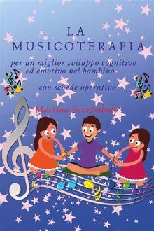 La musicoterapia per un migliore sviluppo cognitivo ed emotivo del bambino