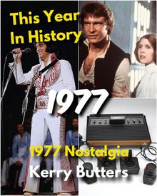 This Year in History 1977
