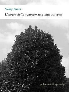 L'albero della conoscenza e altri racconti