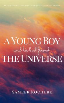 A Young Boy And His Best Friend, The Universe. Vol. I
