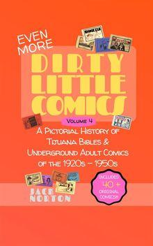 (Even More) Dirty Little Comics, Volume 4