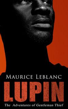 LUPIN - The  Adventures of Gentleman Thief