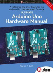Ultimate Arduino Uno Hardware Manual