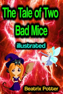 The Tale of Two Bad Mice illustrated