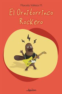 El ornitorrinco rockero