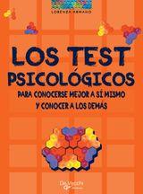 LOS TEST PSICOLÓGICOS. PARA CONOCERSE MEJOR A SÍMISMO Y CONOCER A LOS DEMÁS