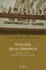 EN EL OJO DE LA TORMENTA: ARTÍCULOS Y COLUMNAS PUBLICADOS ENÉPOCAS DE PANDEMIA