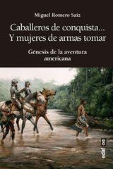 CABALLEROS DE CONQUISTA… Y MUJERES DE ARMAS TOMAR