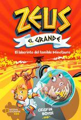 ZEUS EL GRANDE #2. EL LABERINTO DEL TEMIBLE MINOTAURO
