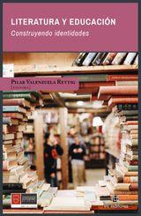 LITERATURA Y EDUCACIÓN: CONSTRUYENDO IDENTIDADES