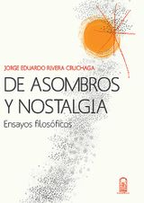 DE ASOMBROS Y NOSTALGIA