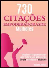 730 CITAÇÕES EMPODERADORAS DE MULHERES