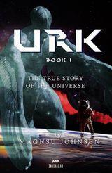 URK - BOOK 1 URK 1- TRUE STORY OF CORONAVIRUS AND THE UNIVERSE
