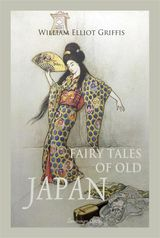 FAIRY TALES OF OLD JAPAN CHILDRENS CLASSICS