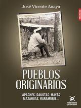 PUEBLOS ORIGINARIOS APACHES, DAKOTAS, MAYAS Y MAZAHUAS...