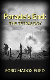 PARADES END: THE TETRALOGY