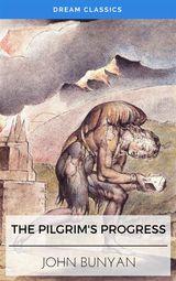 THE PILGRIMS PROGRESS (DREAM CLASSICS)