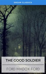 THE GOOD SOLDIER (DREAM CLASSICS)