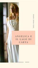 ANGELICA E IL LAGO DI CARTA
