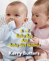 A - Z BABY BOY AND BABY GIRL NAMES NON FICTION COLLECTION