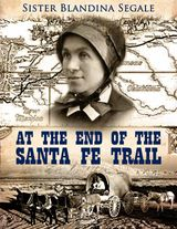 AT THE END OF THE SANTA FE TRAIL