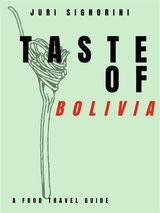 TASTE OF... BOLIVIA