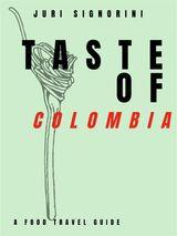 TASTE OF... COLOMBIA