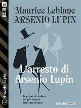 LARRESTO DI ARSENIO LUPIN