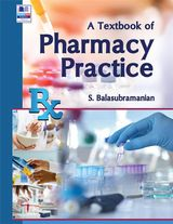 A TEXTBOOK OF PHARMACY PRACTICE