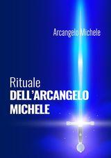 RITUALE DELLARCANGELO MICHELE